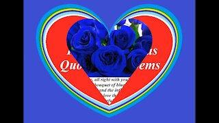 Good morning my love, brought a blue roses bouquet, love you! [Message] [Quotes and Poems]