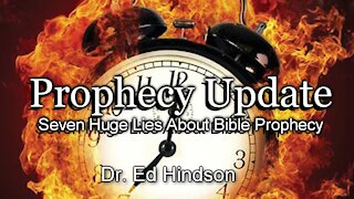 Seven Huge Lies About Bible Prophecy