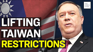 Pompeo Lifts Self Imposed Restrictions on U.S. Taiwan Contacts   Epoch News   China Insider