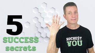 5 Success SECRETS that Require NO Talent | Richest You Mind