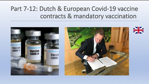 Part 7-12: Dutch & European Covid-19 vaccine contracts & mandatory vaccination