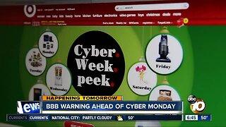 Better Business Bureau warning ahead of Cyber Monday