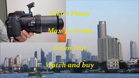 Nikon Coolpix P1000 Max zoom 3000mm Watch and Buy