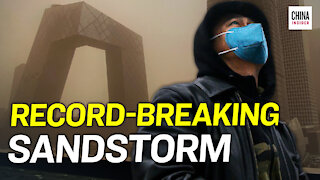 Worst Sandstorm in a Decade Blankets Beijing and Northern China | Epoch News | China Insider
