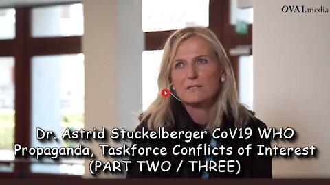 2021 JUN 05 Dr Astrid Stuckelberger CoV19 WHO Propaganda, Taskforce Conflicts of Interest