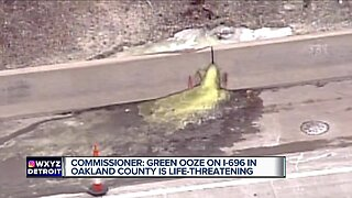 Commissioner: Green ooze on I-696 in Oakland County is life-threatening