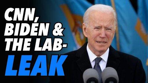 CNN breaks story on Biden shut down of lab-leak investigation
