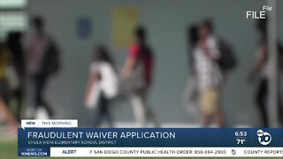 Chula Vista Elementary School District looking into fraudulent waiver application