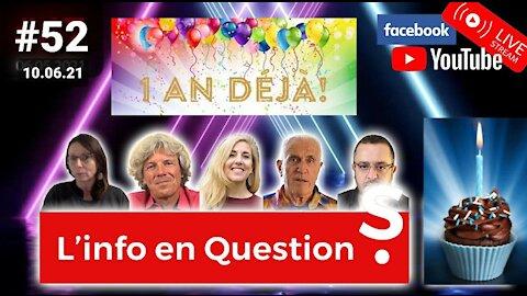 L'info en QuestionS #52 ANNIVERSAIRE - 10.06.21