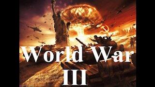 WORLD WAR III October 3, 2021, Sunday