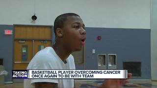 Basketball player overcoming cancer once again to be with team