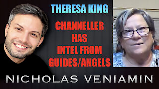 Theresa King Channeller Discusses Intel From Guides/Angels with Nicholas Veniamin