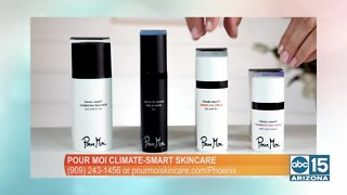 Pour Moi: Skincare based on your climate!