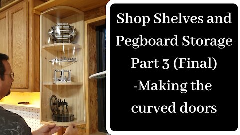 Shop Shelves and Pegboard Storage (Part 3) -Final