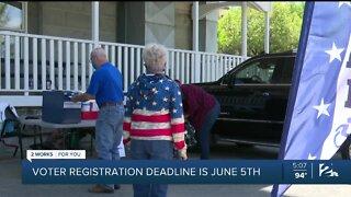 Voter registration deadline is June 5