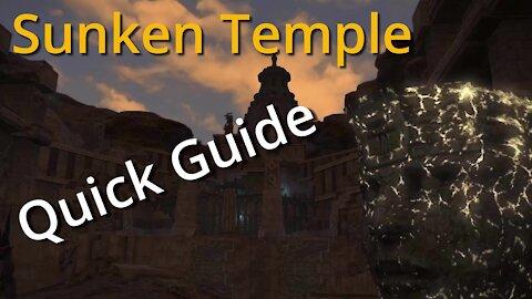 Quick Sunken Temple Guide (2020)
