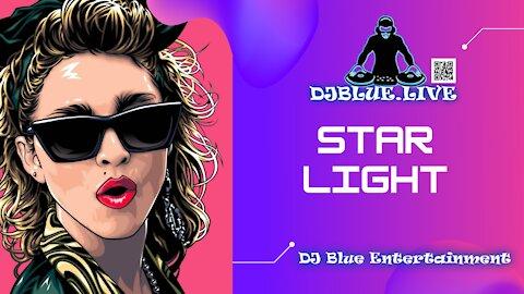 Star Light | 80s Mix | DJ Blue