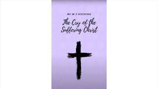 The Cry of the Suffering Christ