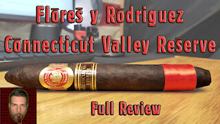 Flores y Rodriguez Connecticut Valley Reserve (Full Review) - Should I Smoke This