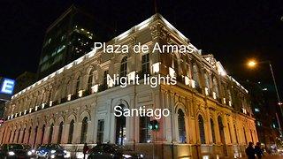 Plaza de Armas night lights Santiago Chile