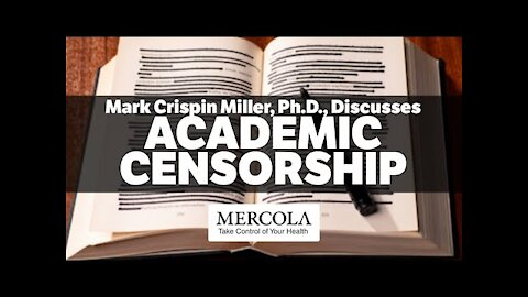 Academic Censorship- Interview with Mark Crispin Miller, Ph.D.,