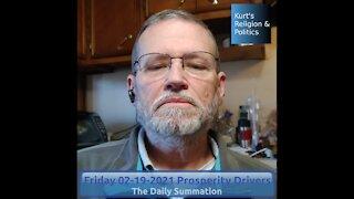 20210219 Prosperity Drivers - The Daily Summation