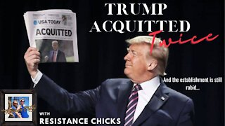 Trump Acquitted... Twice 2/13/2021