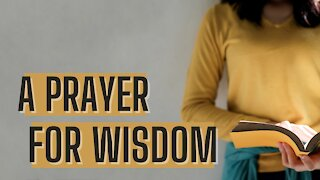 A Prayer for Wisdom   Bibleline   Pastor Jesse Martinez