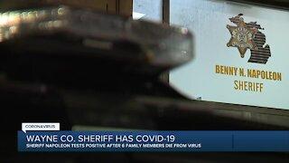 Wayne County Sheriff Benny Napoleon tests positive for COVID-19.