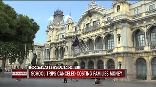 School trips canceled, costing families money