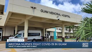 Arizona nurses taking care of COVID patients in Guam