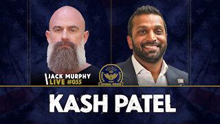 Kash Patel - JML #055