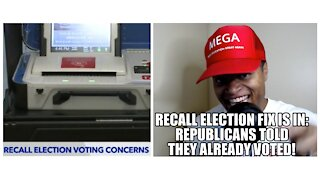 Recall Election Fix Is In: Republicans Told They Already Voted!