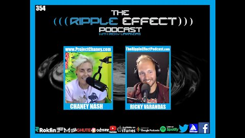 The Ripple Effect Podcast #354 (Chaney Nash | Sharing Philosophies)