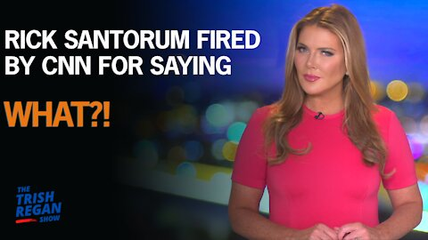 Rick Santorum Fired by CNN for Saying...What?