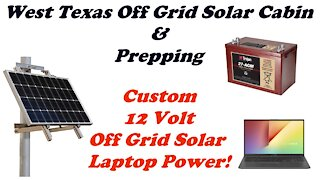 Solar Laptop Power Supply for the Off-Grid Cabin