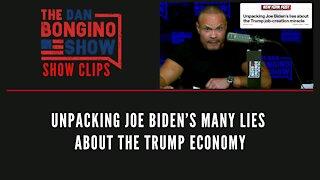 Unpacking Joe Biden's many lies about the Trump economy