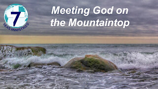 Meeting God on the Mountaintop