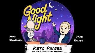 Keto Prayer Ep 17 Righteous Judgement
