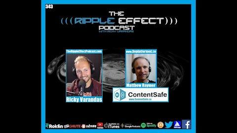 The Ripple Effect Podcast #343 (Matt Raymer | BigTech, BitCoin, Philosophy, Psychology & Much More)