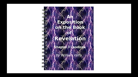 Major NT Works Revelation by William Kelly Chapter 3 Laodicea Audio Book