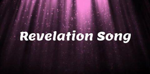 REVELATION SONG - 2021 - (King of Ages) - lyrics with backing track