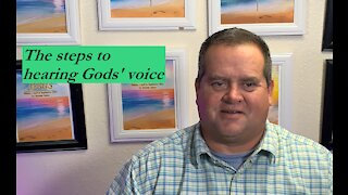 The steps to Hear Gods' voice
