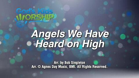 Kids Christmas - Angels We Have Heard on High