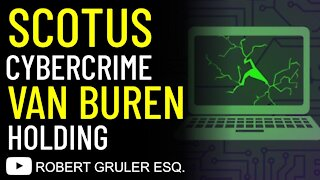 SCOTUS Cybercrime Van Buren Holding