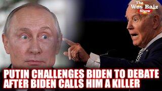 Putin Challenges Biden to Debate After Biden Calls Him a Killer