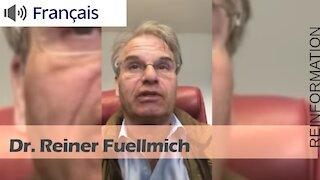 La minute du Dr. Reiner Fuellmich
