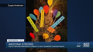 Valley teacher surprises students on their birthday