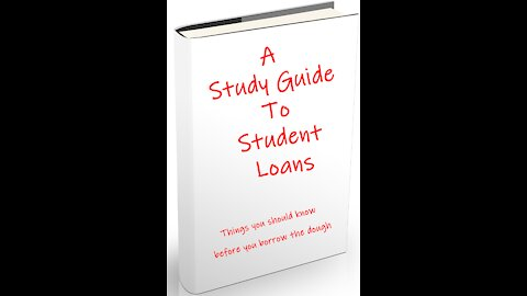 A Study Guide to Student Loans
