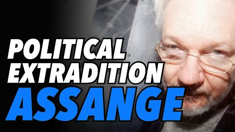 Assange political extradition case in UK and US